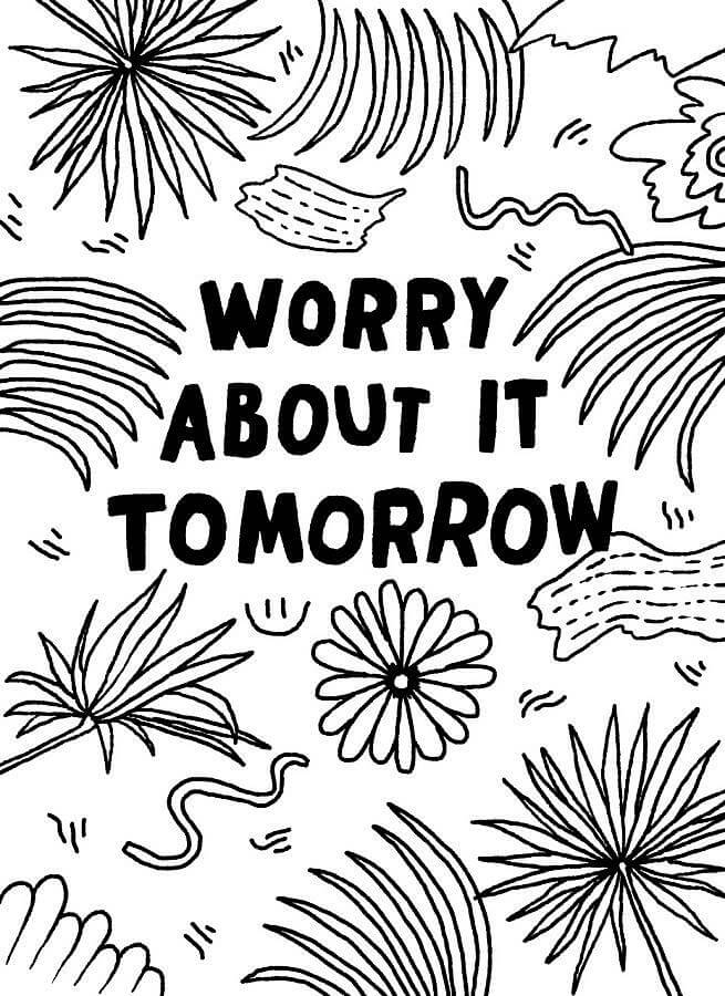 Worry Tomorrow, 2015